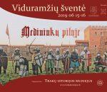 """""""Viduramžių šventė""""  – šiemet Medininkų pilyje   Trakų istorijos muziejaus nuotr."""
