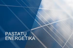 Pastatų energetika   VGTU nuotr.