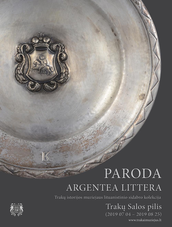 """Trakų salos pilyje – paroda """"Argentea Littera"""", plakatas   Trakų istorijos muziejaus nuotr."""