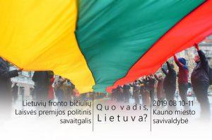 """Kauno miesto savivaldybė kviečia dalyvauti tradiciniame Lietuvių fronto bičiulių politinių studijų savaitgalyje – """"Quo vadis, Lietuva?""""   Facebook nuotr."""