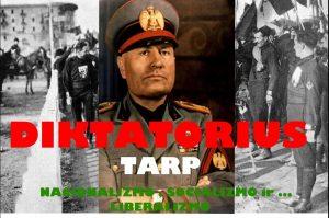 Diktatorius tarp nacionalizmo, socializmo ir...liberalizmo | varpine.org nuotr.