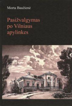 """Knygos """"Pasižvalgymas po Vilniaus apylinkes"""" viršelis   LMA Vrublevskių bibliotekos nuotr."""