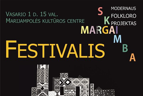 """Marijampolė kviečia į naujovišką folkloro šventę """"Margai skamba""""!   Marijampolės kultūros centro nuotr."""