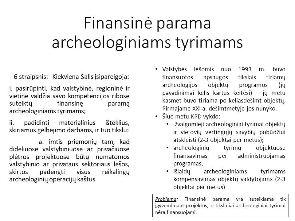 Finansinė parama archeologiniams tyrimams | vkpk.lt nuotr.