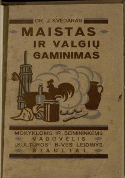 """Jonas Kvedaras """"Maistas ir valgių gaminimas""""   omnia.ie nuotr."""