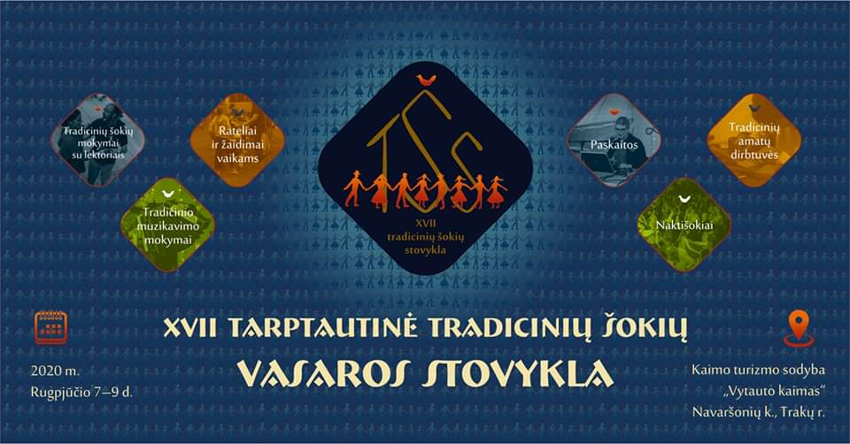 XVII Tarptautinė tradicinių šokių vasaros stovykla