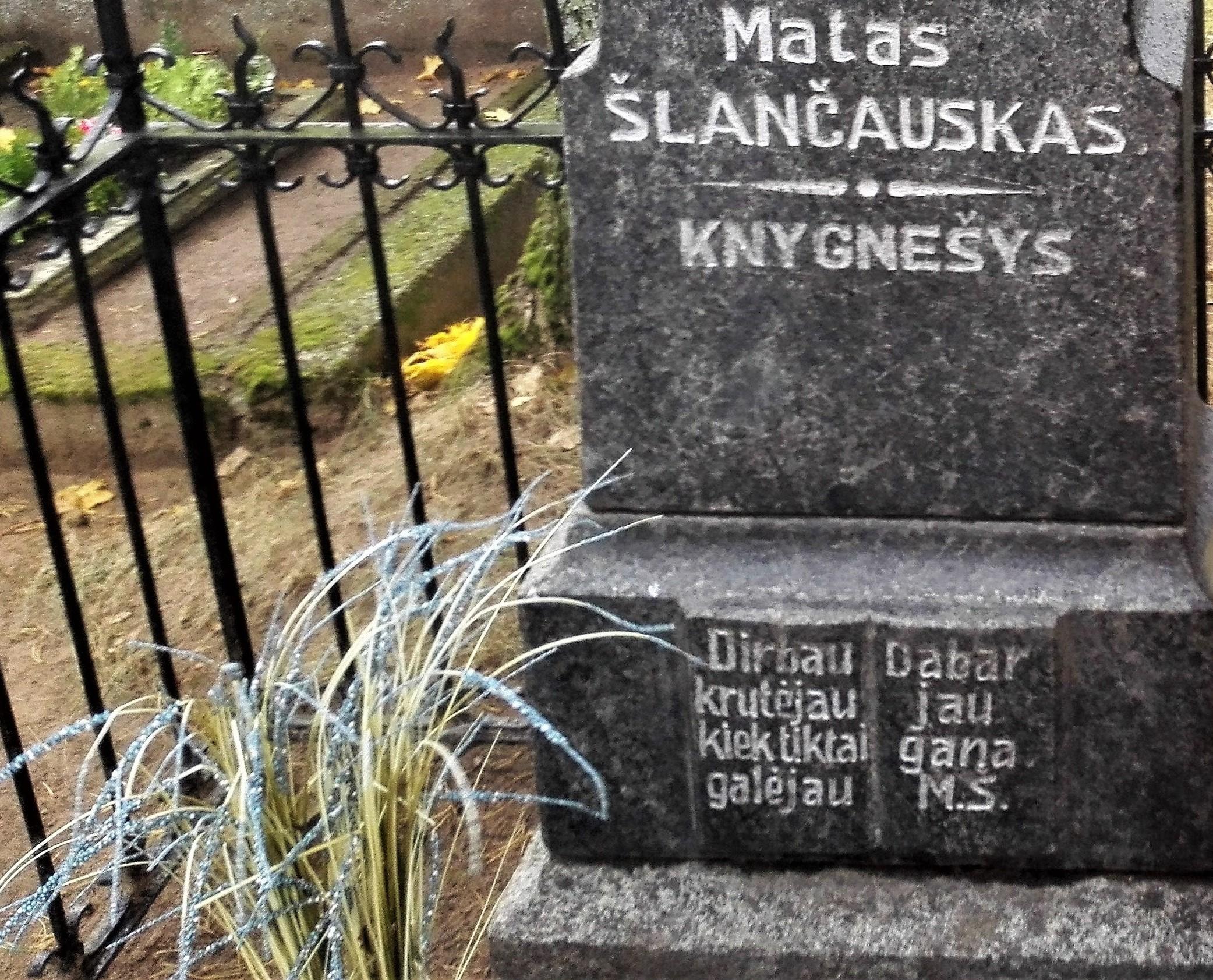 Mato Slanciausko žodžiai ant jo kapo paminklo Rudiškiuose Joiniškio raj | J. V.aiškūno nuotr., alkas.lt