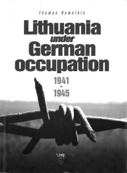 "T. Remeikio knyga ""Lithuania under German occupation 1941-1945"""